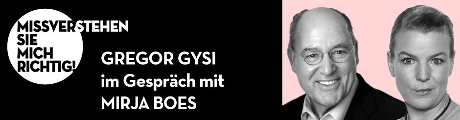 Gregor Gysi & Mirja Boes