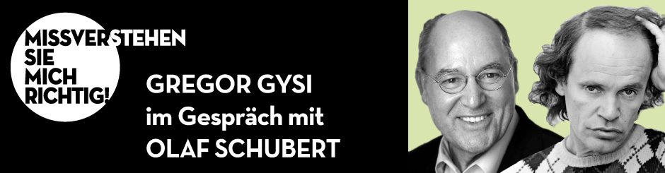 Gregor Gysi & Olaf Schubert